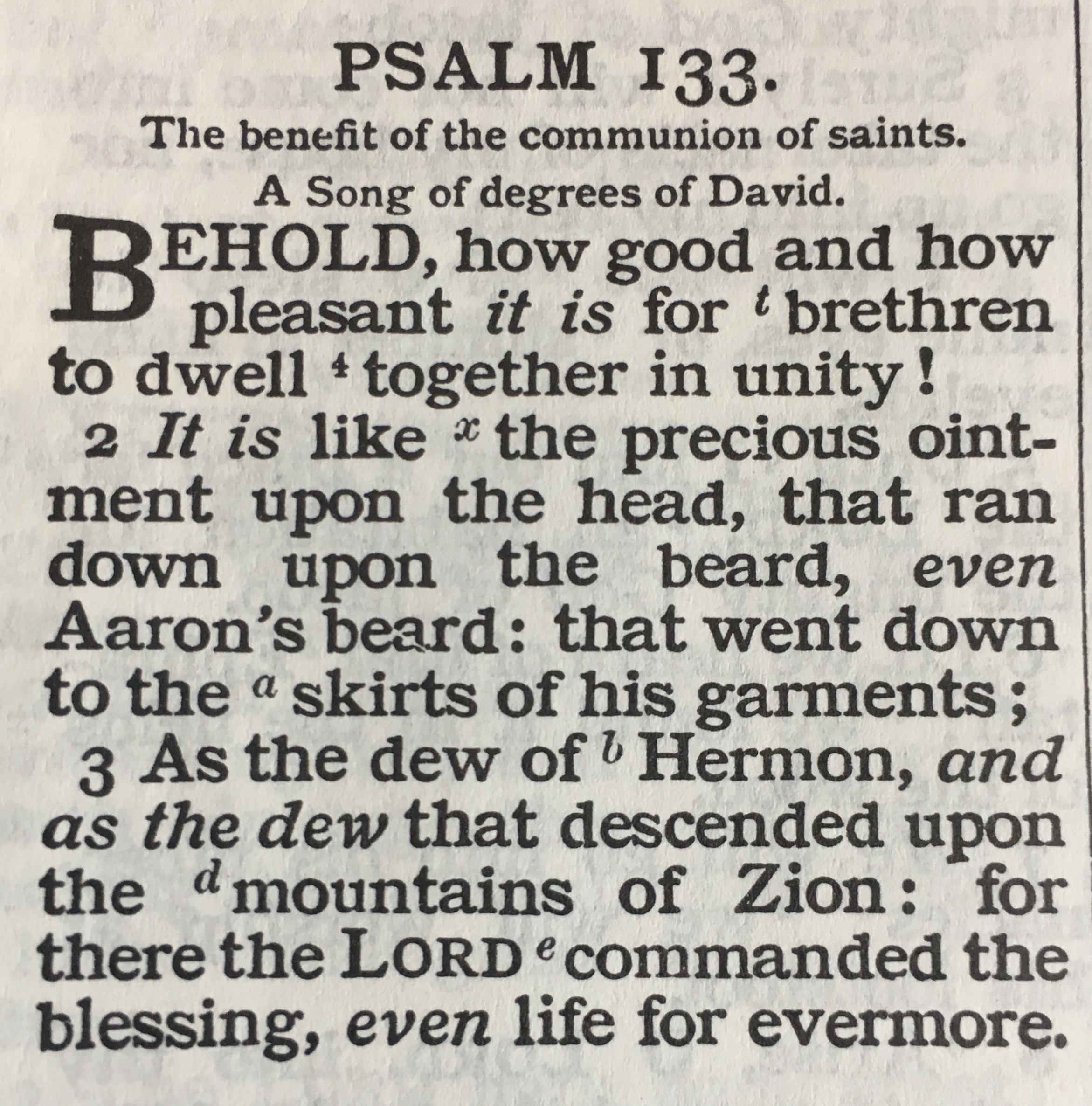behold how good and how pleasant it is for brethren to dwell together in unity